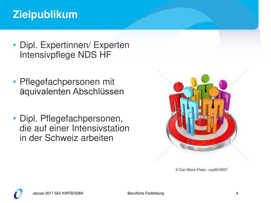 Zielpublikum Dipl. Expertinnen/ Experten Intensivpflege NDS HF