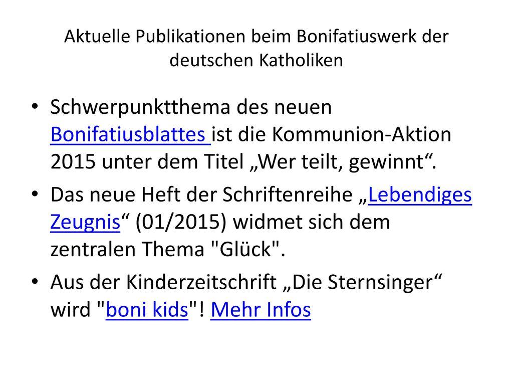 Aktuelle Publikationen beim Bonifatiuswerk der deutschen Katholiken