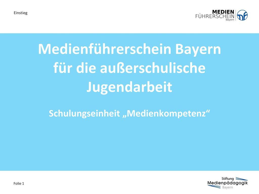 Medienführerschein Bayern für die außerschulische Jugendarbeit