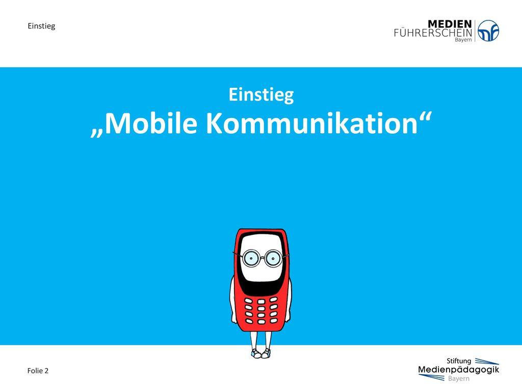 """""""Mobile Kommunikation"""