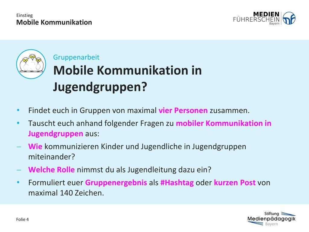 Mobile Kommunikation in Jugendgruppen