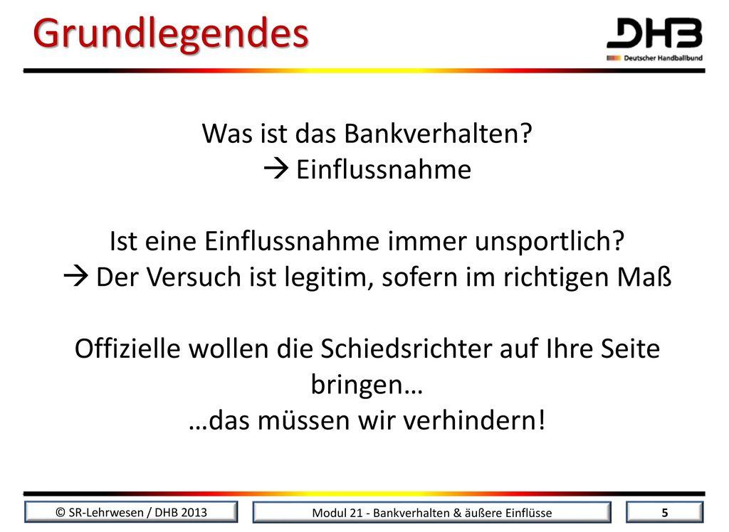 Grundlegendes Was ist das Bankverhalten Einflussnahme
