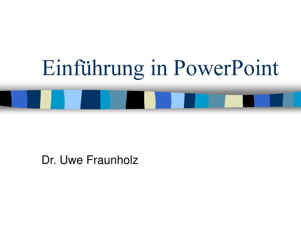 Einführung in PowerPoint