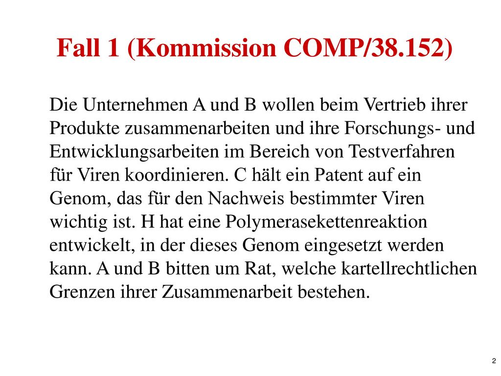 Fall 1 (Kommission COMP/38.152)