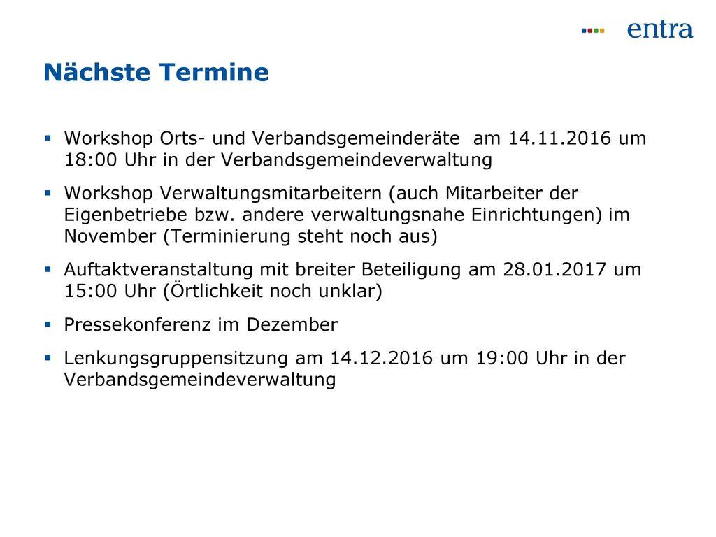 Nächste Termine Workshop Orts- und Verbandsgemeinderäte am 14.11.2016 um 18:00 Uhr in der Verbandsgemeindeverwaltung.