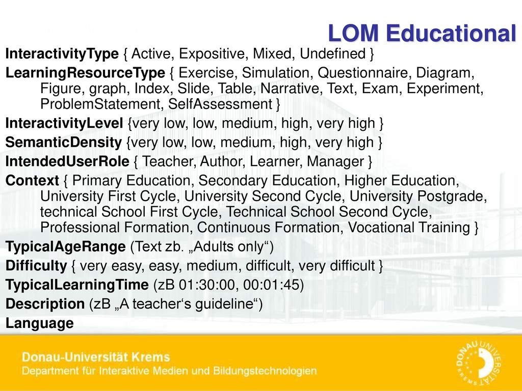 LOM Educational InteractivityType { Active, Expositive, Mixed, Undefined }