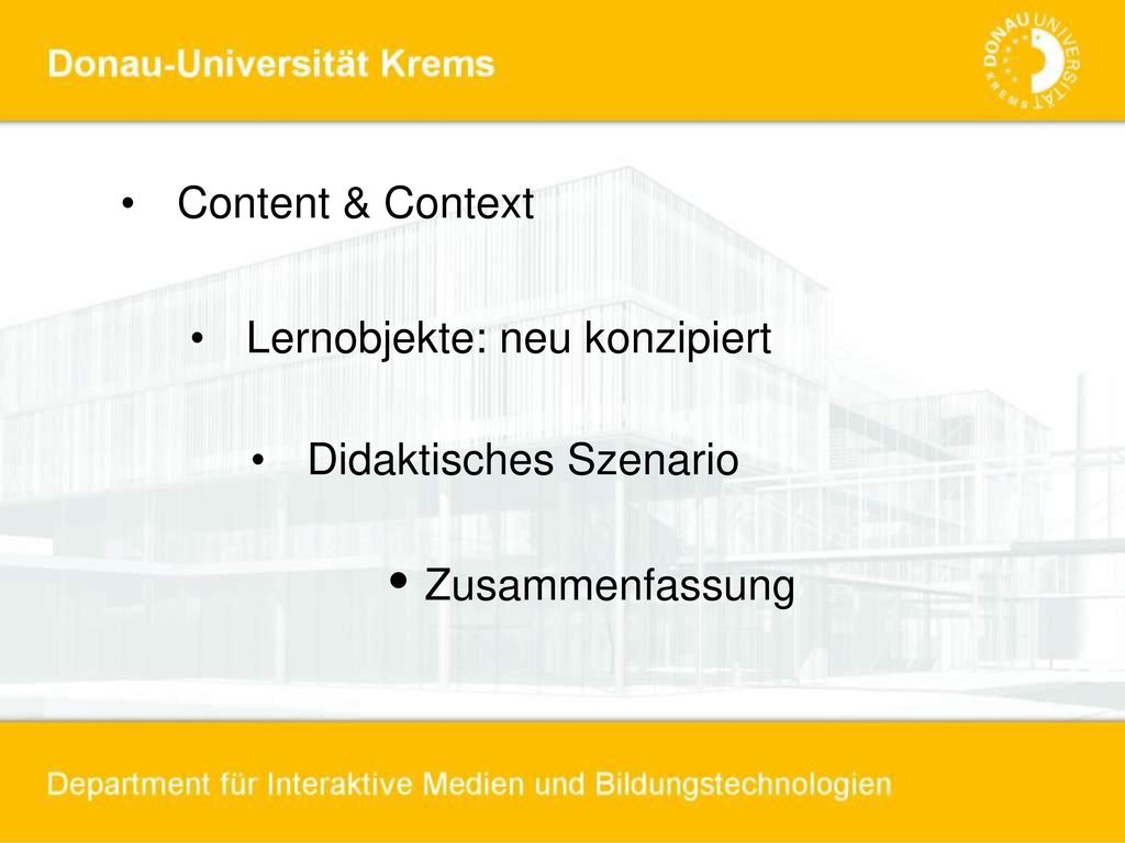 • Zusammenfassung Content & Context Lernobjekte: neu konzipiert
