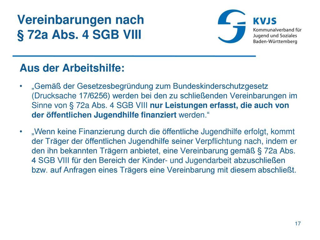 Vereinbarungen nach § 72a Abs. 4 SGB VIII Aus der Arbeitshilfe: