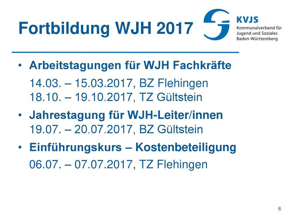 Fortbildung WJH 2017 Arbeitstagungen für WJH Fachkräfte