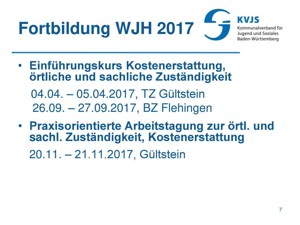 Fortbildung WJH 2017 Einführungskurs Kostenerstattung, örtliche und sachliche Zuständigkeit.