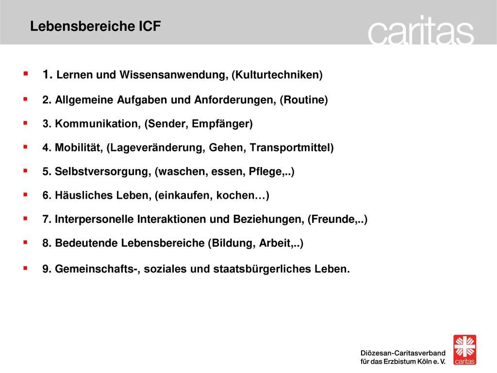 Lebensbereiche ICF 1. Lernen und Wissensanwendung, (Kulturtechniken)