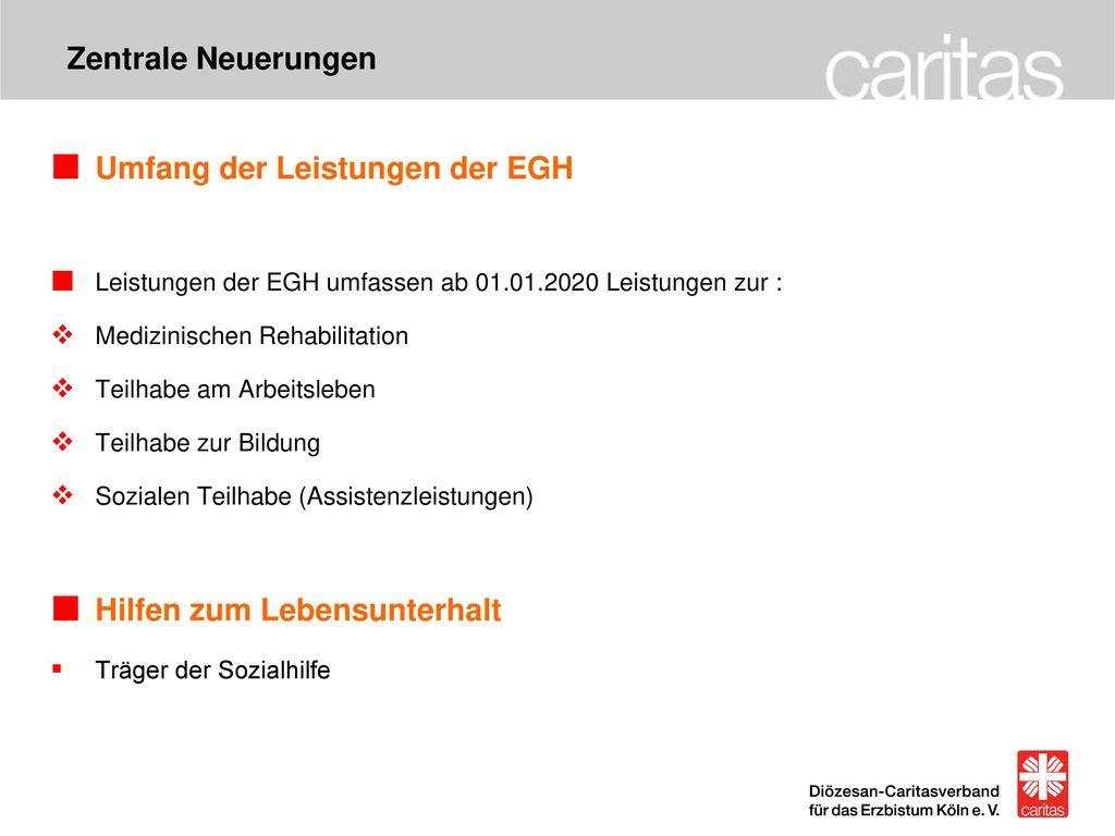 Umfang der Leistungen der EGH