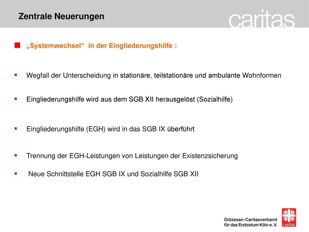 """Zentrale Neuerungen """"Systemwechsel in der Eingliederungshilfe :"""