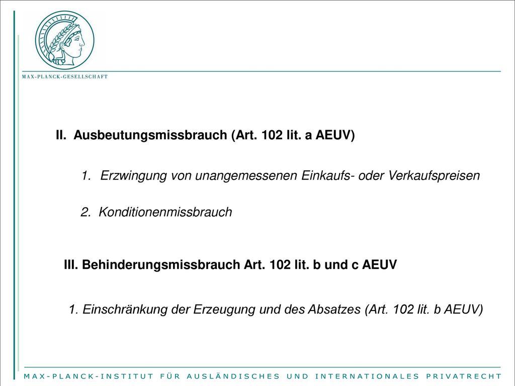 II. Ausbeutungsmissbrauch (Art. 102 lit. a AEUV)