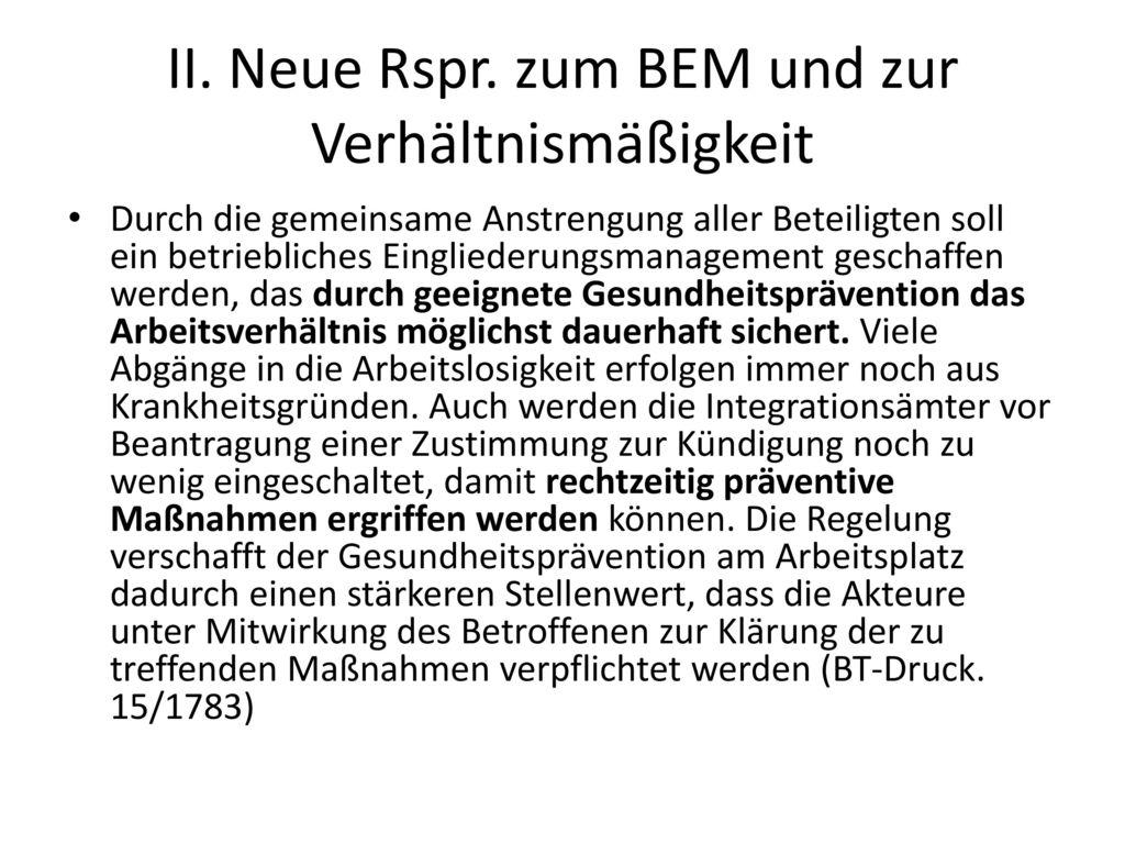 II. Neue Rspr. zum BEM und zur Verhältnismäßigkeit