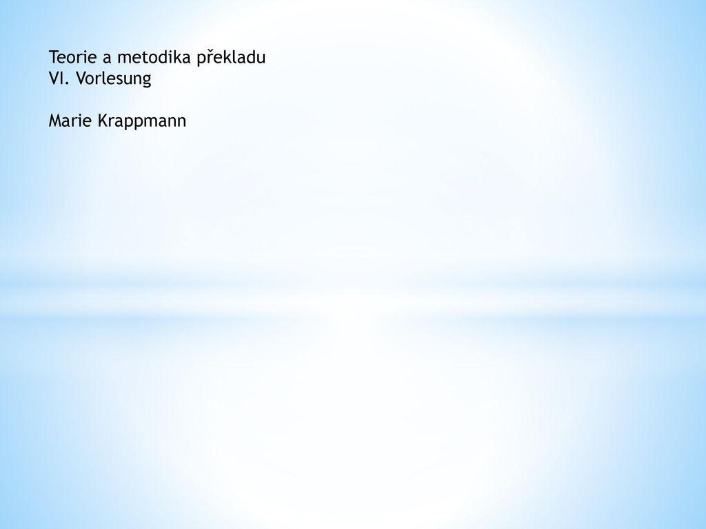 Teorie a metodika překladu