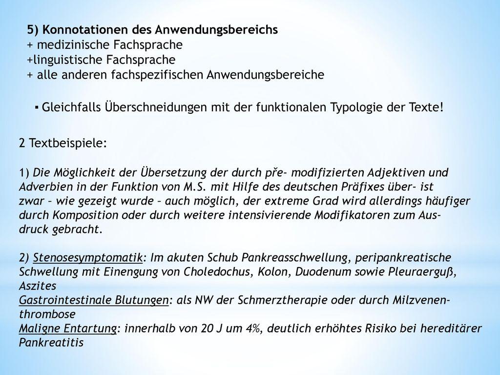 5) Konnotationen des Anwendungsbereichs + medizinische Fachsprache