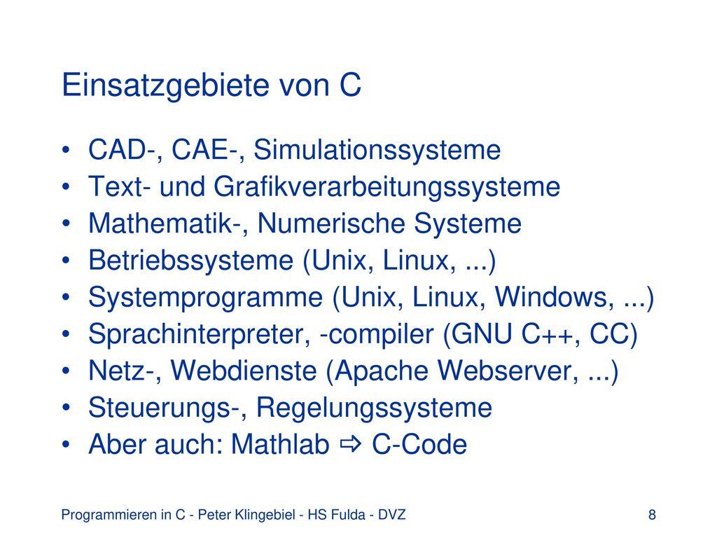 Programmieren In C Ann Herung An C Ppt Herunterladen