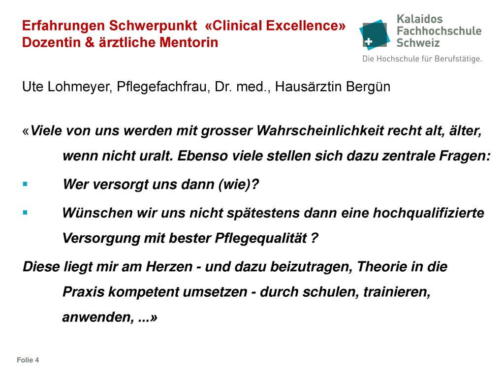 Ute Lohmeyer, Pflegefachfrau, Dr. med., Hausärztin Bergün