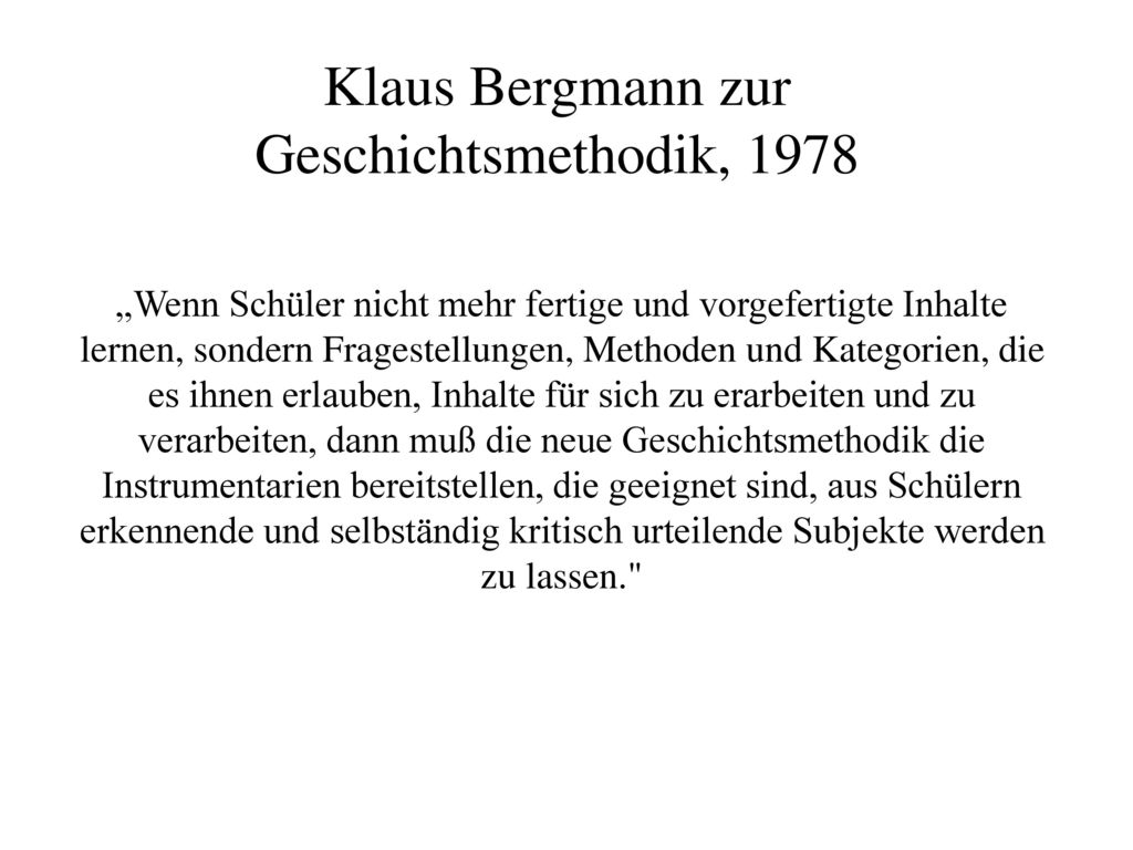 Klaus Bergmann zur Geschichtsmethodik, 1978
