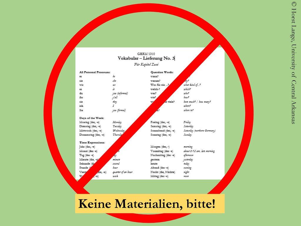 Keine Materialien, bitte!