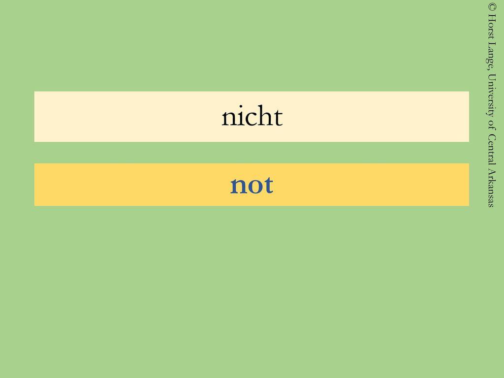 nicht not