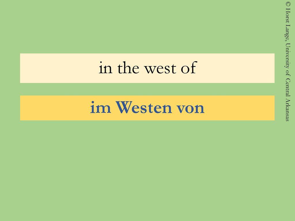 in the west of im Westen von
