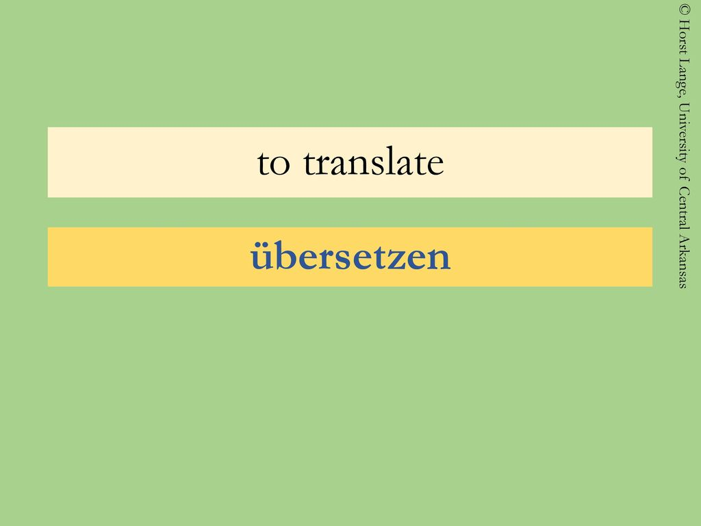 to translate übersetzen