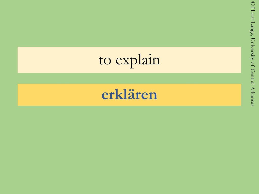 to explain erklären