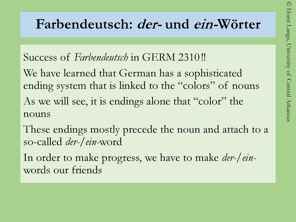 Farbendeutsch: der- und ein-Wörter