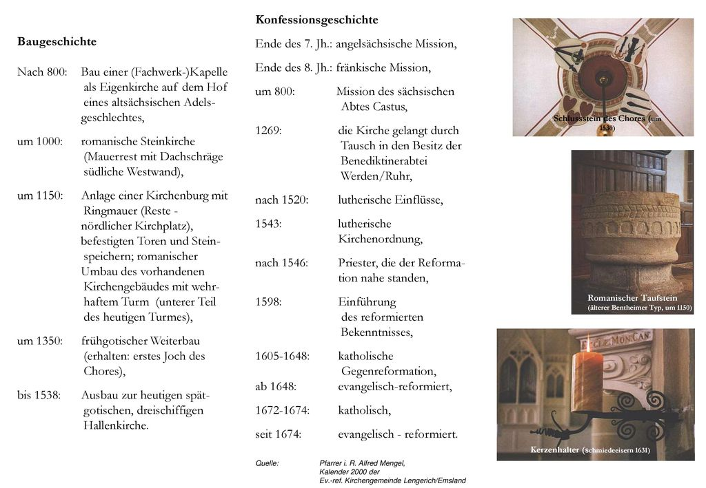 Schlussstein des Chores (um 1530) Kerzenhalter (schmiedeeisern 1631)