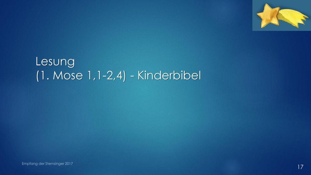 Lesung (1. Mose 1,1-2,4) - Kinderbibel Empfang der Sternsinger 2017