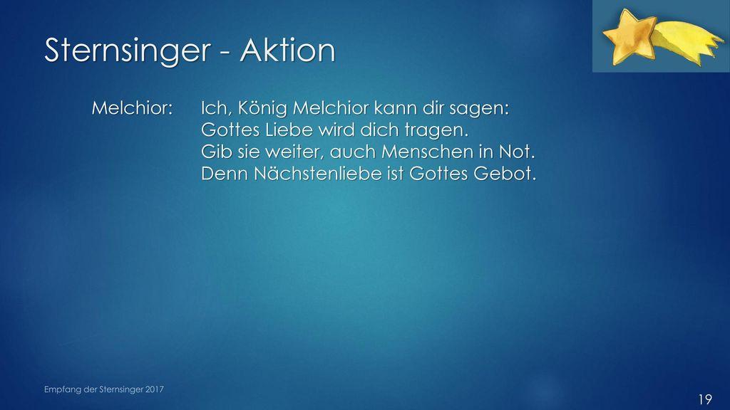 Sternsinger - Aktion Melchior: Ich, König Melchior kann dir sagen: