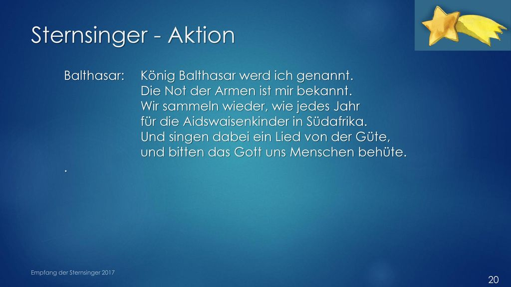 Sternsinger - Aktion Balthasar: König Balthasar werd ich genannt.