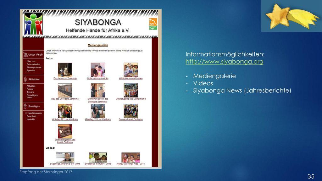 Informationsmöglichkeiten: http://www.siyabonga.org Mediengalerie