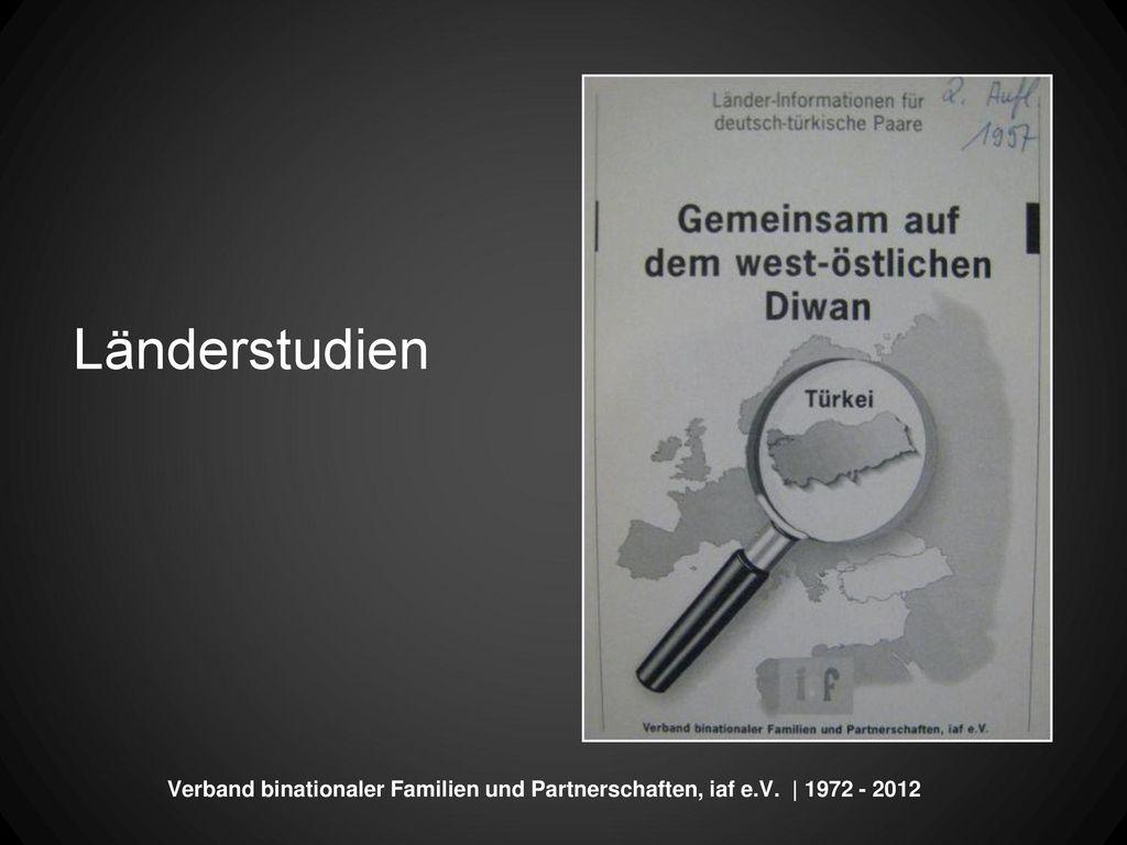 Länderstudien Verband binationaler Familien und Partnerschaften, iaf e.V. | 1972 - 2012