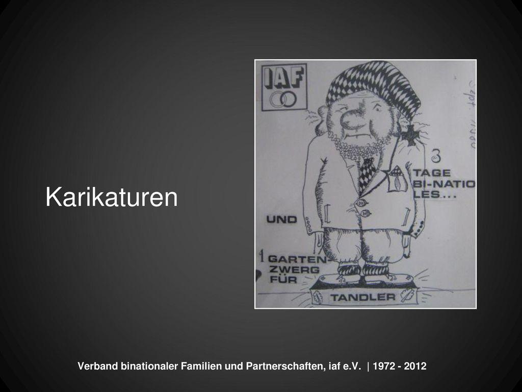 Karikaturen Verband binationaler Familien und Partnerschaften, iaf e.V. | 1972 - 2012