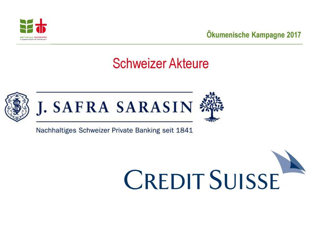 Schweizer Akteure Die Bank J. Safra Sarasin ist zum Beispiel mit 206 Millionen Franken an einem malaysisch-indonesischen Palmölunternehmen beteiligt.