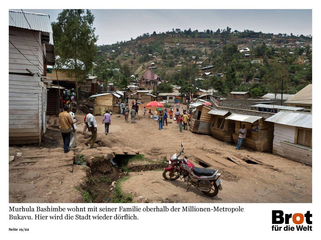 Murhula Bashimbe wohnt mit seiner Familie oberhalb der Millionen-Metropole Bukavu.
