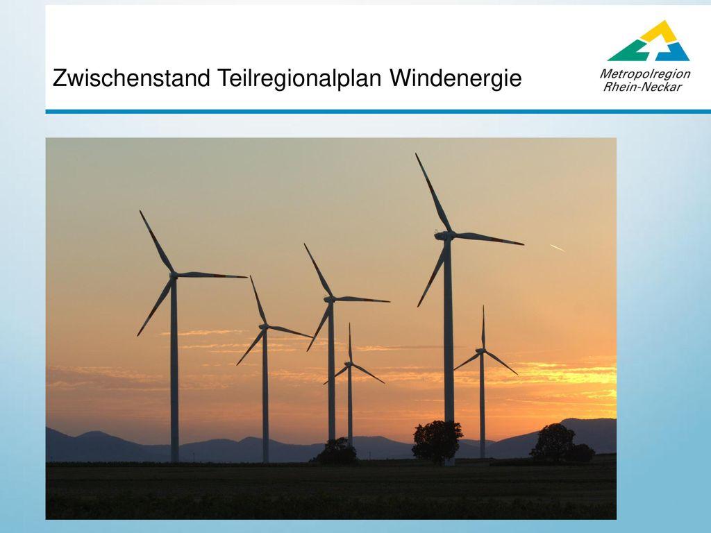Zwischenstand Teilregionalplan Windenergie