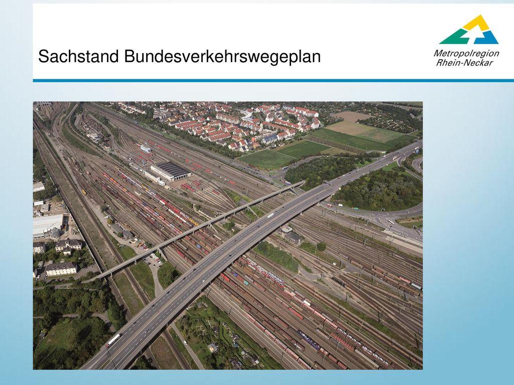 Sachstand Bundesverkehrswegeplan
