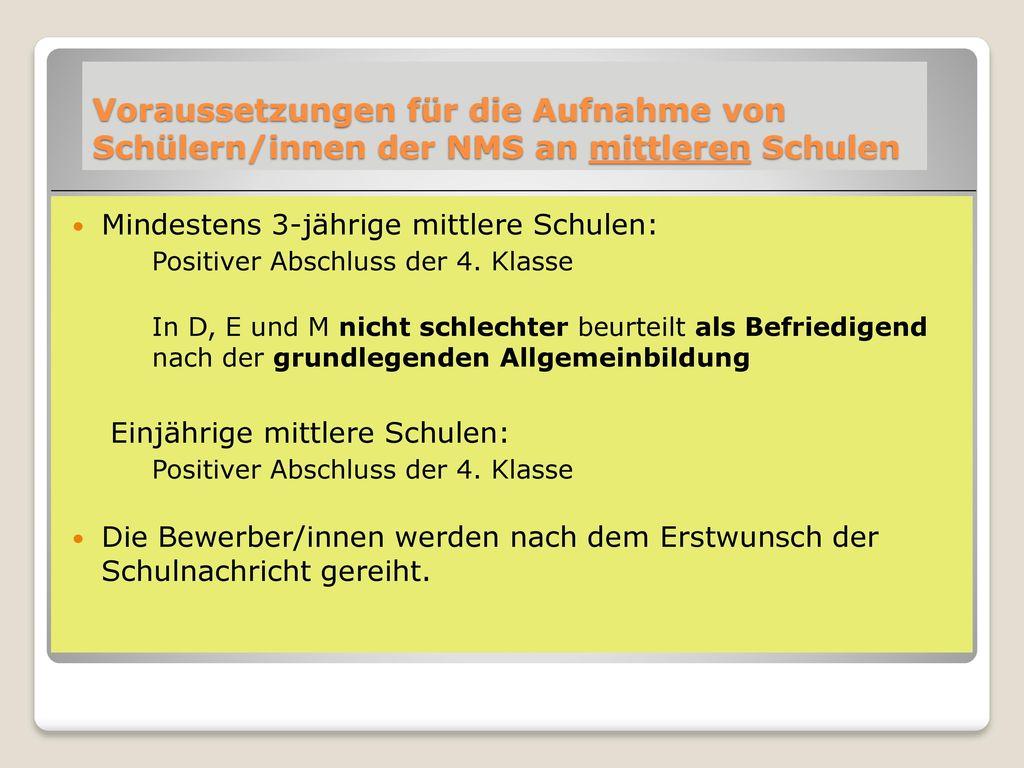 Voraussetzungen für die Aufnahme von Schülern/innen der NMS an mittleren Schulen