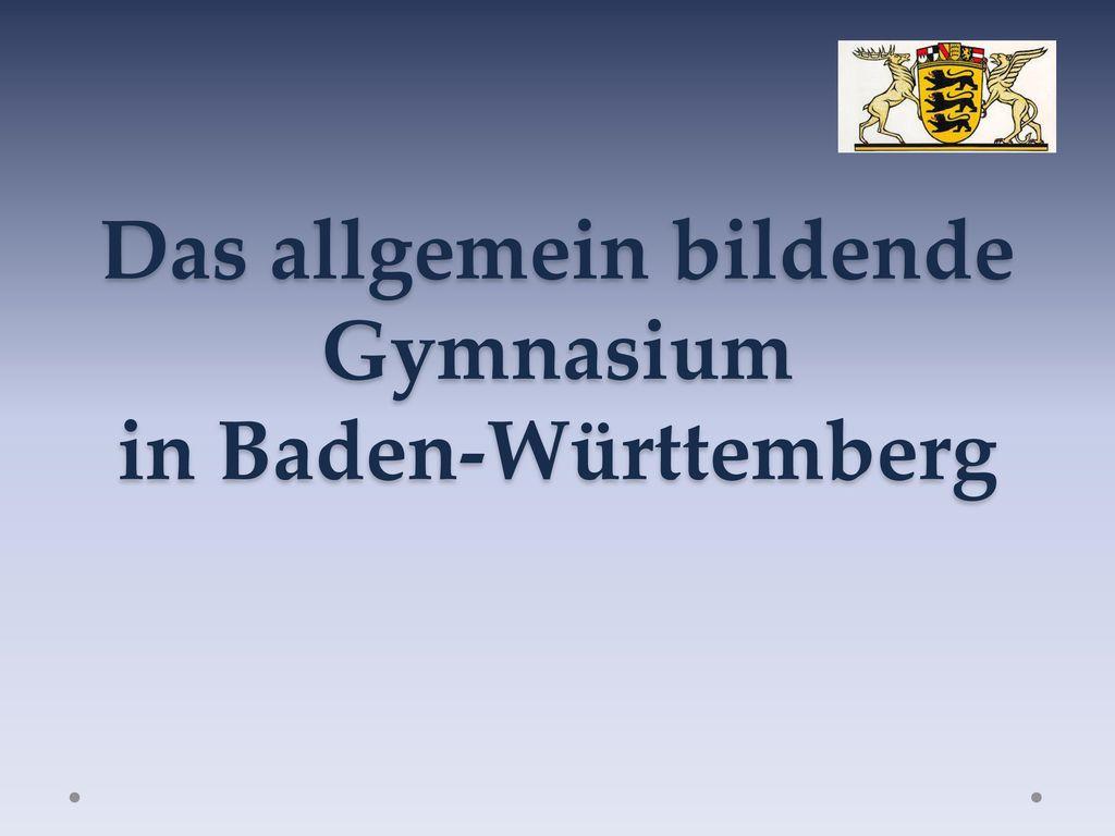 Das allgemein bildende Gymnasium in Baden-Württemberg