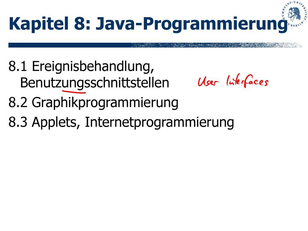 Kapitel 8: Java-Programmierung