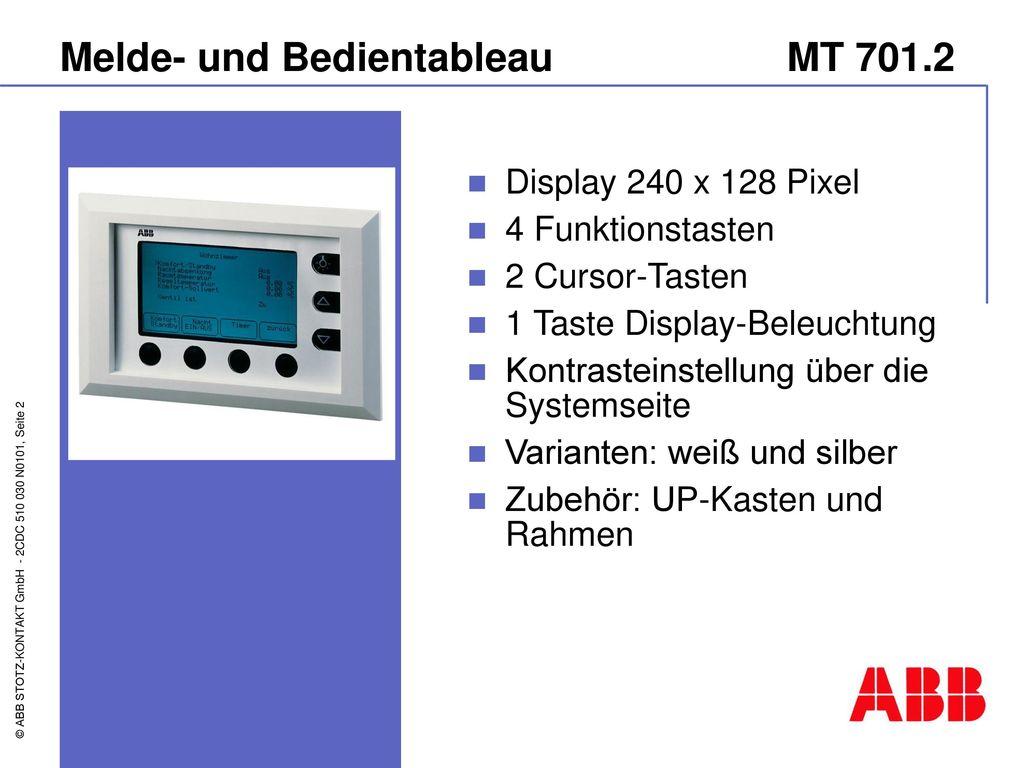 Melde- und Bedientableau MT 701.2