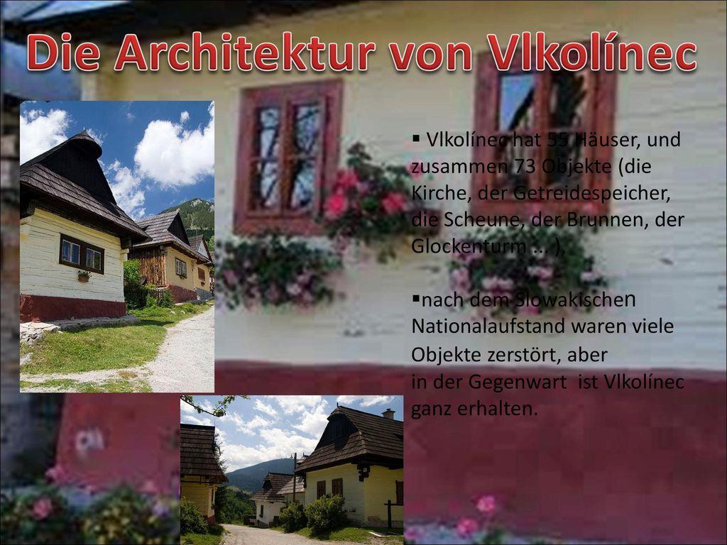 Die Architektur von Vlkolínec