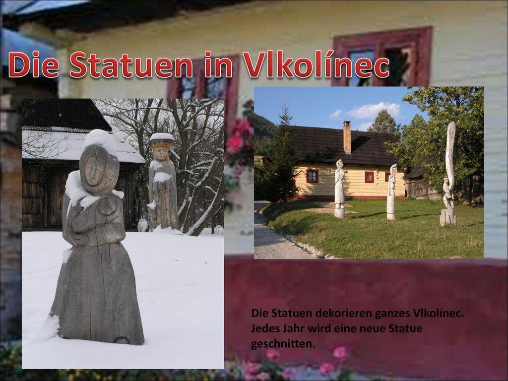 Die Statuen in Vlkolínec