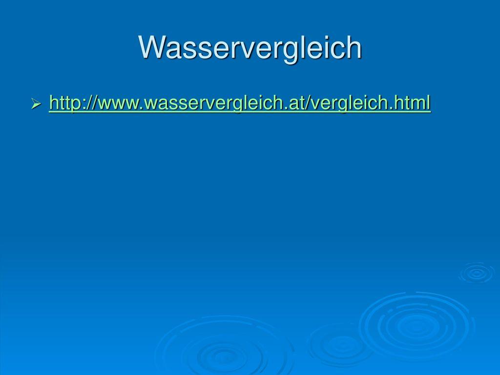 Wasservergleich http://www.wasservergleich.at/vergleich.html