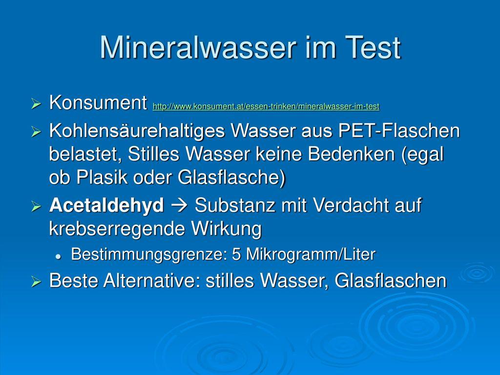 Mineralwasser im Test Konsument http://www.konsument.at/essen-trinken/mineralwasser-im-test.