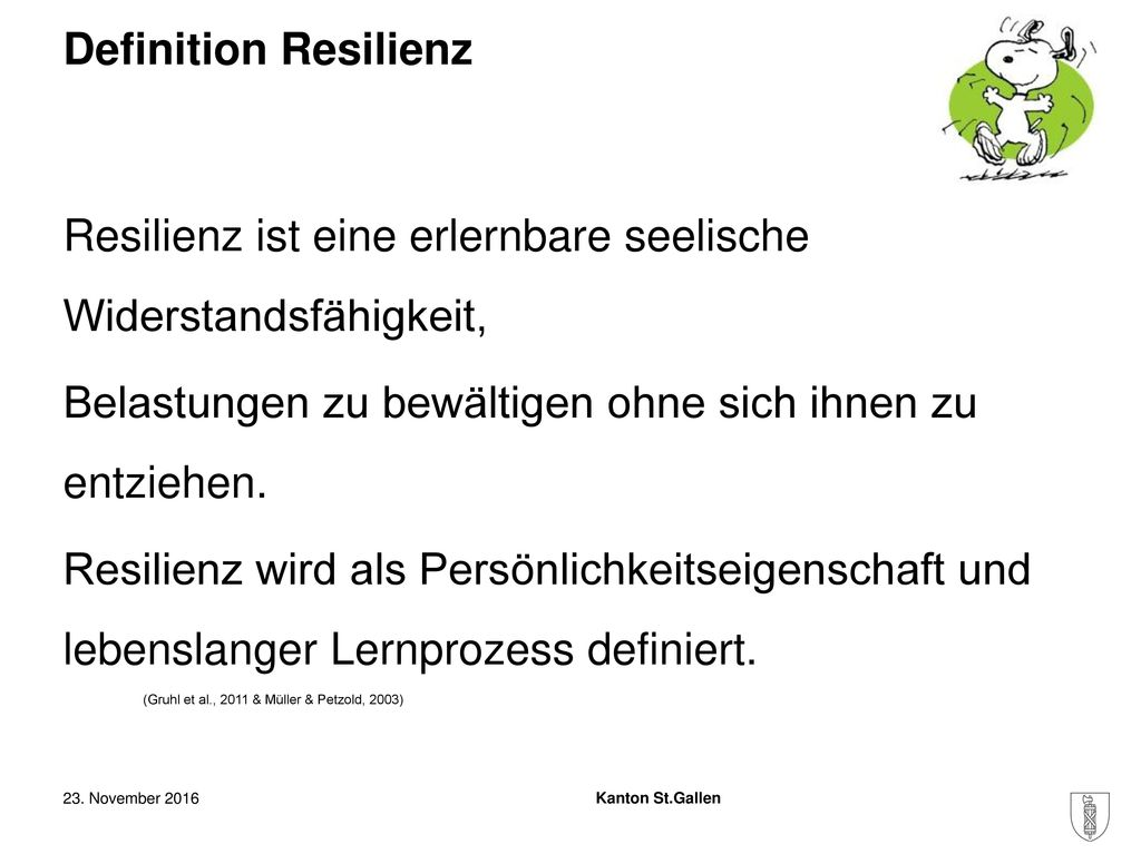 Resilienz ist eine erlernbare seelische Widerstandsfähigkeit,